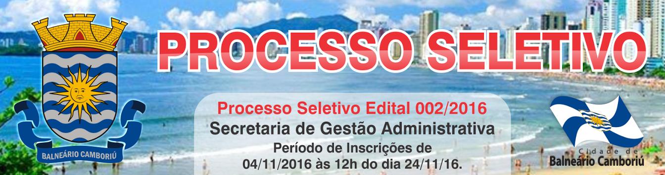 Processo Seletivo Secretaria Administrativa - Agentes - Edital 002/2016